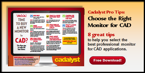 Cadalyst Pro Tips No. 1: Choose the Best Monitor for CAD