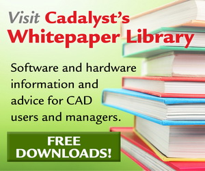 Visit Cadalyst's Whitepaper Library