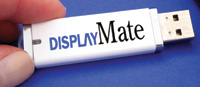 DisplayMate is now available in three different editions on a USB thumb drive, each of which runs without copying or writing any files to the host PC.