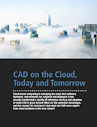 CAD on the Cloud, Today and Tomorrow