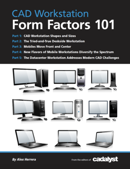 CAD Workstation Form Factors 101