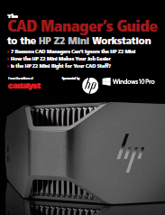 CAD Manager's Guide to the HP Z2 Mini Workstation