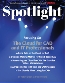 Cadalyst Spotlight: The Cloud for CAD and IT Professionals