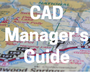 CAD Manager's Guide to the AutoCAD–MicroStation Transition