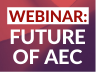 January 29 Webinar Will Explore the Future of AEC